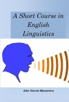 A Short Course in English Linguistics