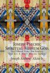Joseph Psychic Spiritual Medium God.