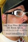The Man Who Blocked My Book Sales. Yes and Then He Wound Up Missing.