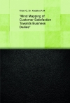 """""""Mind Mapping of Customer Satisfaction Towards Business Dailies"""""""