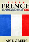 Learn French FAST!