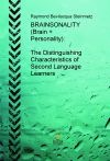 English (PLUS) Professional Language User Solutions - BOOK #3 - BRAINSONALITY (Brain + Personality): The Distinguishing Characteristics of Second Language Learners