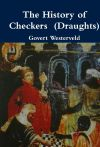 The History of Checkers (Draughts)