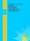 HAZARDS OF HEAVYMETAL CONTAMINATION - A CASE ANALYSIS