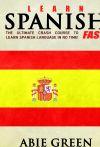 Learn Spanish FAST!