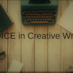 Crafting VOICE for Creative Writing