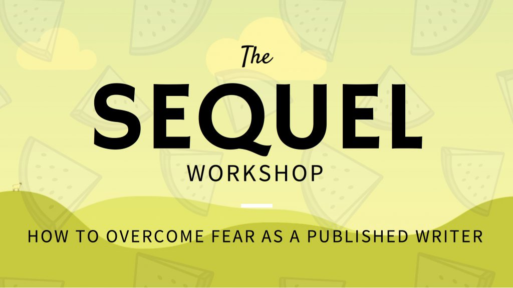How To Write A Sequel- Overcoming Writing Fears As A Published Writer