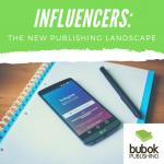 Influencers: the new publishing landscape