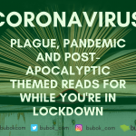 Coronavirus: reading suggestions for while you're stuck at home
