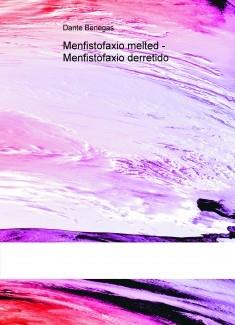 Menfistofaxio melted - Menfistofaxio derretido