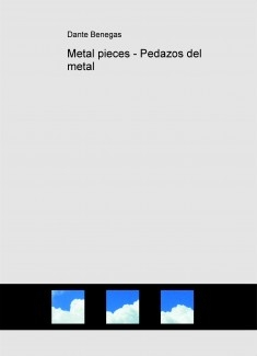 Metal pieces - Pedazos del metal