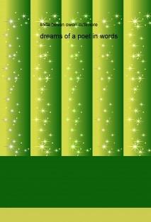 dreams of a poet in words