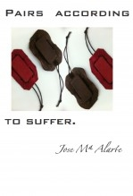 Libro PAIRS ACCORDING TO SUFFER, autor jose Mª Alarte