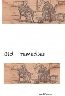 OLD REMEDIES