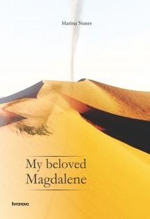 My beloved Magdalene