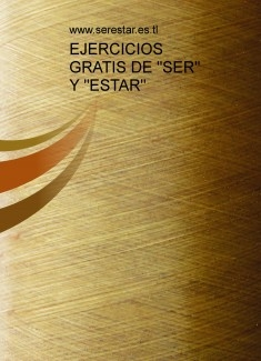 SER vs. ESTAR. FREE EXERCISES (online)