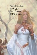 Libro HYNDEN First Queen of the Scots, autor rgblack