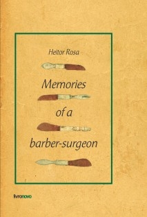 Memories of a Barber-Surgeon
