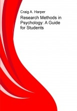 Research Methods in Psychology: A Guide for Students