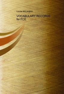 VOCABULARY RECORDS for FCE