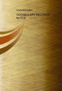 VOCABULARY RECORDS for FCE