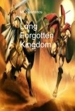 Long Forgotten Kingdom