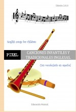 Libro CANCIONES INFANTILES Y TRADICIONALES INGLESAS. English songs for children., autor pixels