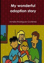 Libro The wonderful adoption story, autor Amelita