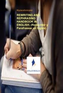 REWRITING AND REPHRASING HANDBOOK IN ENGLISH. (Reescribir y Parafrasear en Inglés)