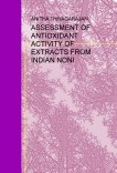 ASSESSMENT OF ANTIOXIDANT ACTIVITY OF EXTRACTS FROM INDIAN NONI