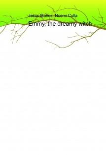 Emmy, the dreamy witch