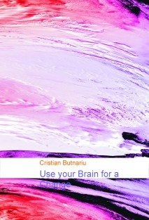 Use your Brain for a Change