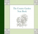 The Country Garden Note Book