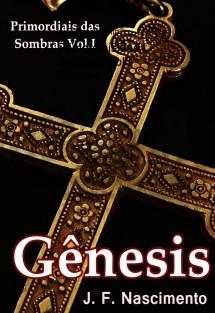 Primordiais das Sombras Vol.I - Gênesis