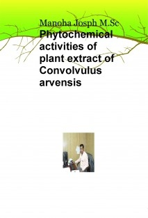 Phytochemical activities of Plant extract of Convolvulus arvensis