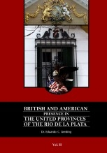 Libro BRITISH AND AMERICAN PRESENCE IN THE UNITED PROVINCES OF THE RIO DE LA PLATA VOLUME 2, autor eduardogerding