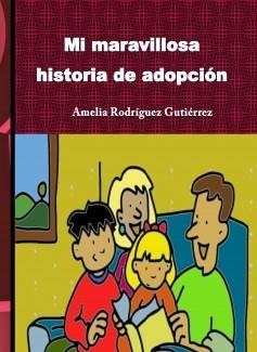 Mi maravillosa historia de adopción