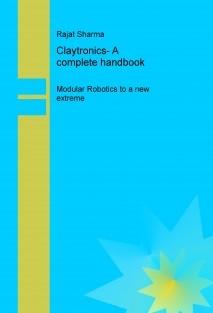 Claytronics- A complete handbook