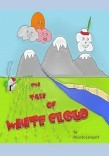 The tale of White Cloud