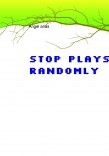 stop Plays randomly