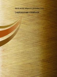 Leptosomas creativos