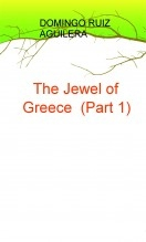 The Jewel of Greece (Part 1)