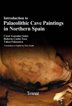 Libro Introduction to Palaeolithic Cave Paintings in Northern Spain B/W Edition, autor Texnai