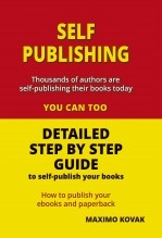Libro SELF-PUBLISHING / DETAILED GUIDE STEP BY STEP, autor MAXIMOKOVAK