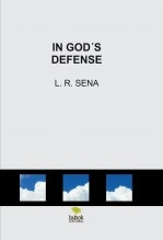 IN GOD´S DEFENSE