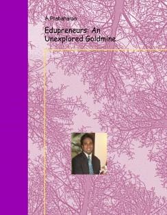 Edupreneurs: An Unexplored Goldmine