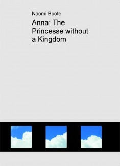 Anna: The Princesse without a Kingdom