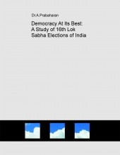 Democracy At Its Best: A Study of 16th Lok Sabha Elections of India