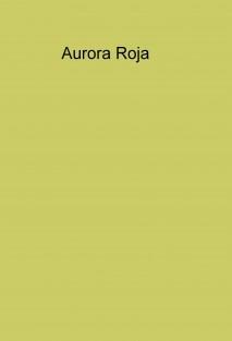 Aurora Roja*