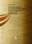Business Intelligence: La nueva herramienta para la toma de decisiones e incrementar la competitividad